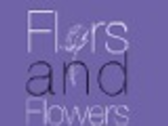 FLORS AND FLOWERS